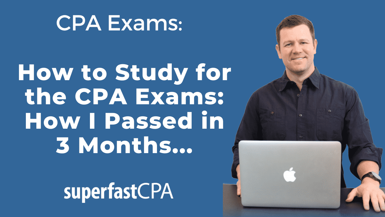 how to study for the cpa exams