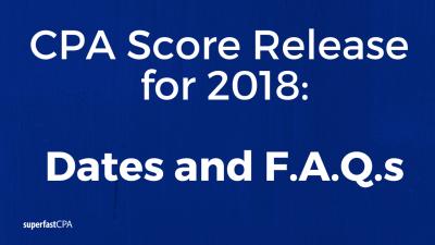 cpa score release dates 2018