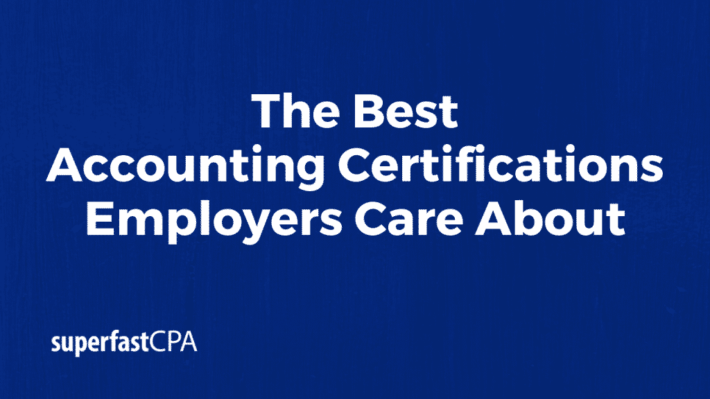 best accounting certifications employers care about