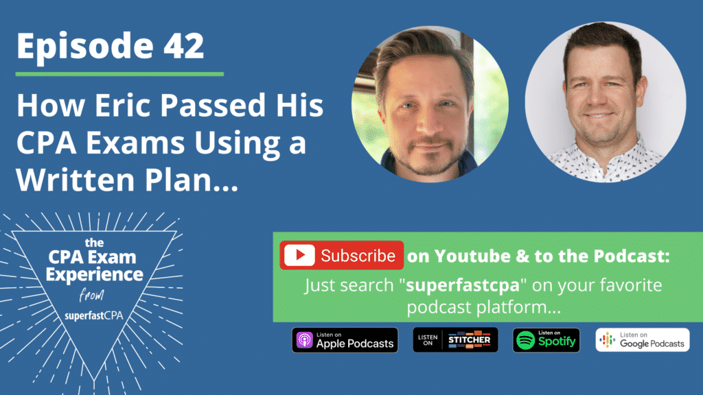 how eric passed his cpa using superfastcpa